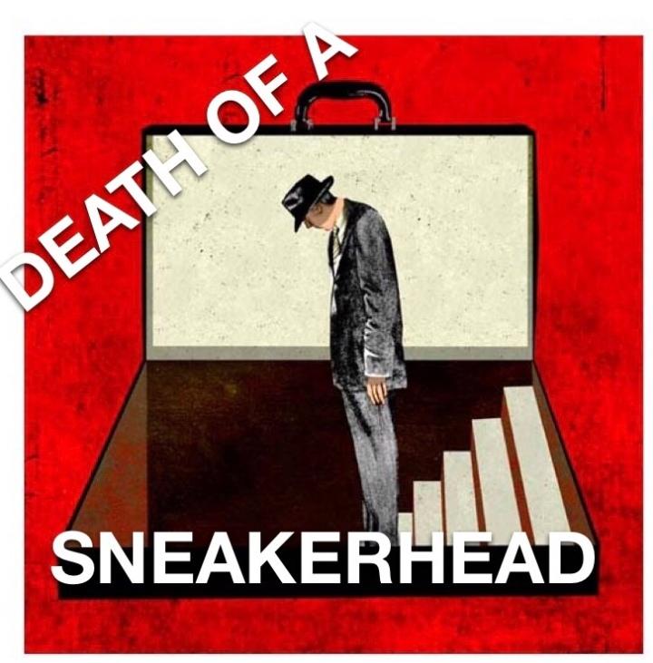 Death of aSneakerHead